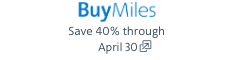 Buy miles. Opens another site in a new window that may not meet accessibility guidelines